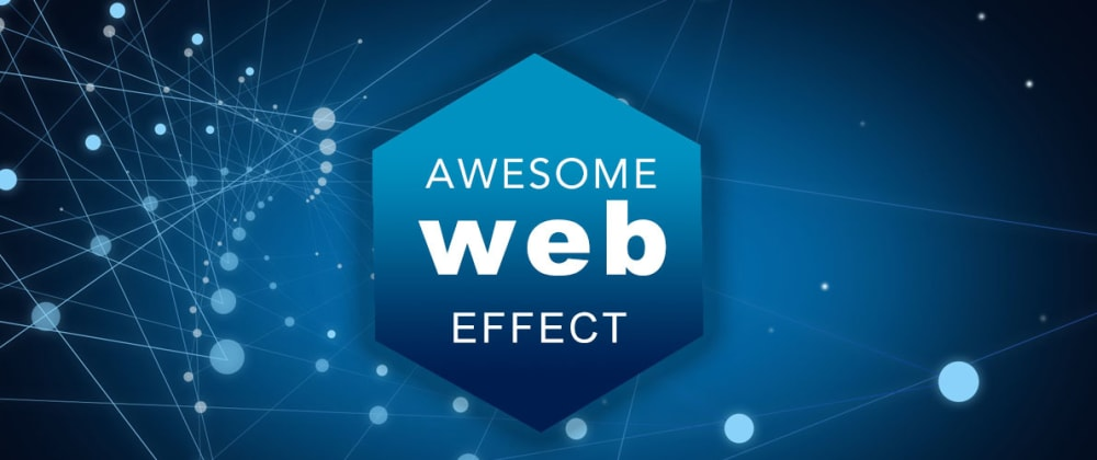 Cover image for Awesome Web Effect