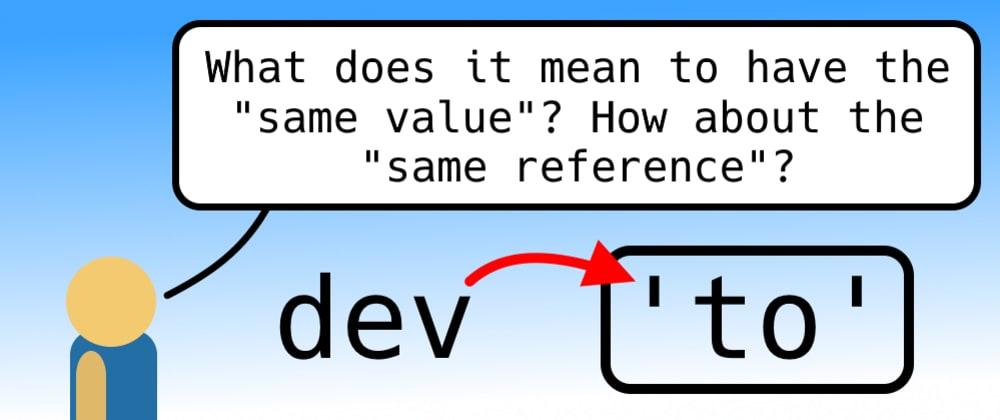"Cover image for ""Same Reference"" vs. ""Same Value"""