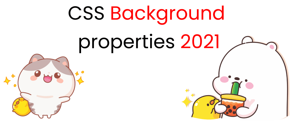 Cover Image for Every CSS Background Property illustrated 2021 || CSS 2021