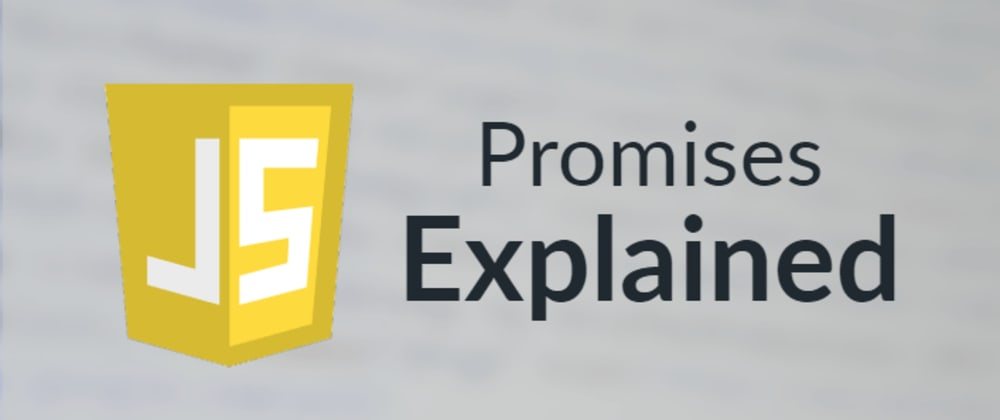 Cover image for JavaScript Promises Explained