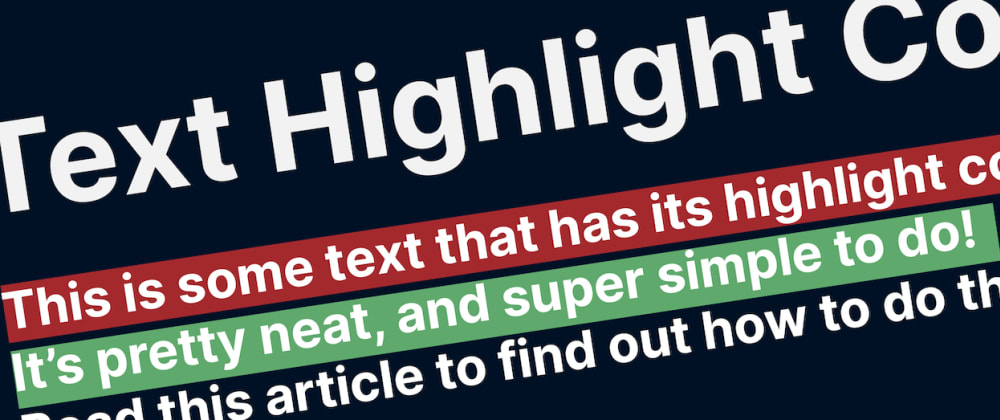 Cover image for Change Text Highlight Color with CSS