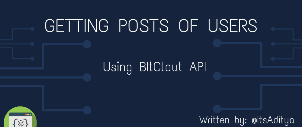 Cover image for Getting posts of BitClout User