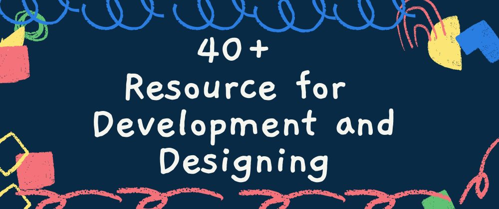 Cover image for 40+ Useful Resources for Mastering Web🎁