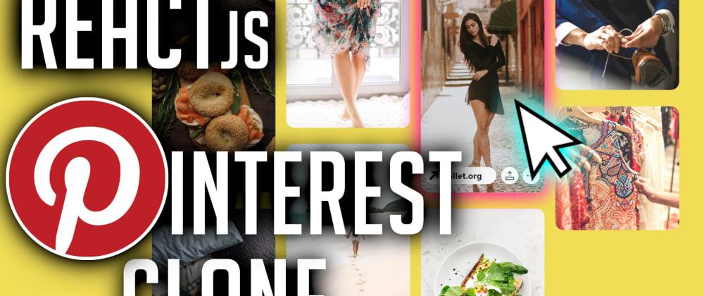 Cover image for ReactJS Pinterest Clone