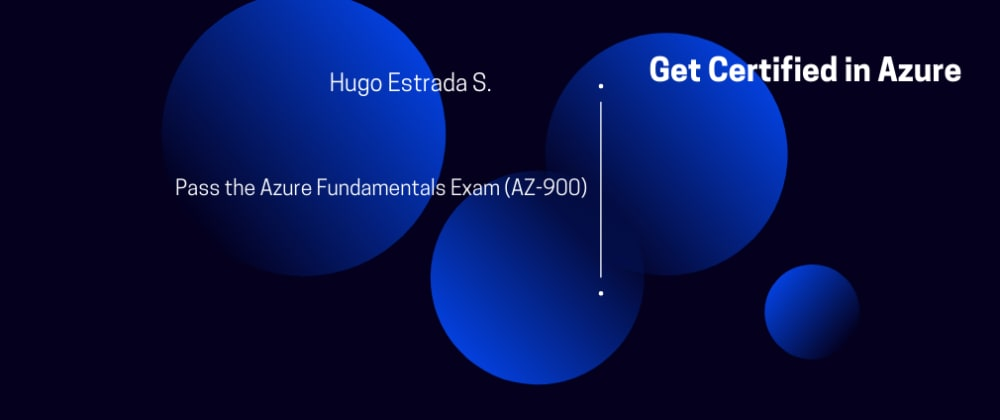 Cover image for Get Certified - Pass the Azure Fundamentals Exam (AZ-900)