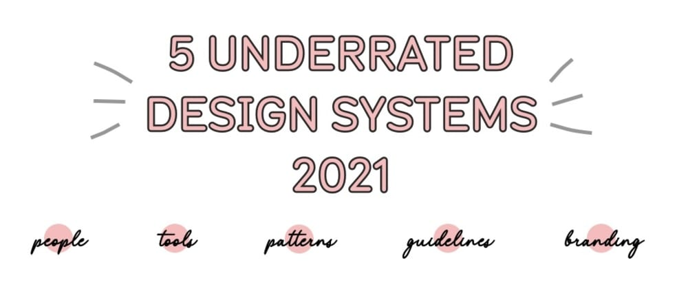 Cover image for 5 Underrated React Design Systems for 2021