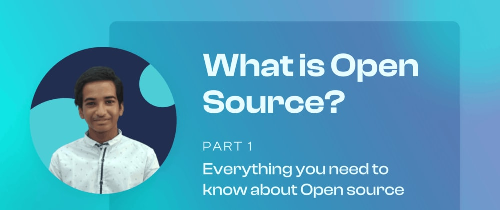 Cover image for What is Open Source and how to get started?