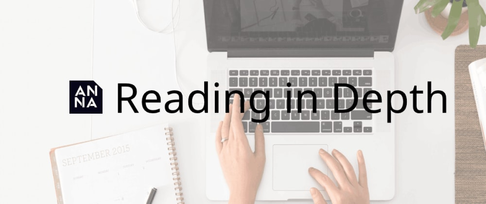 Cover image for Anna Coding Front-end Reading in Depth Week - 20