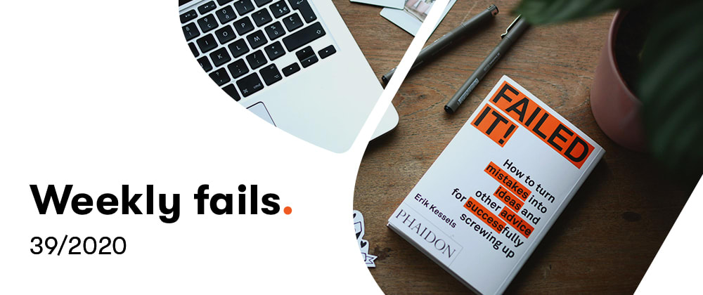 Cover image for Weekly fail (39/2020)