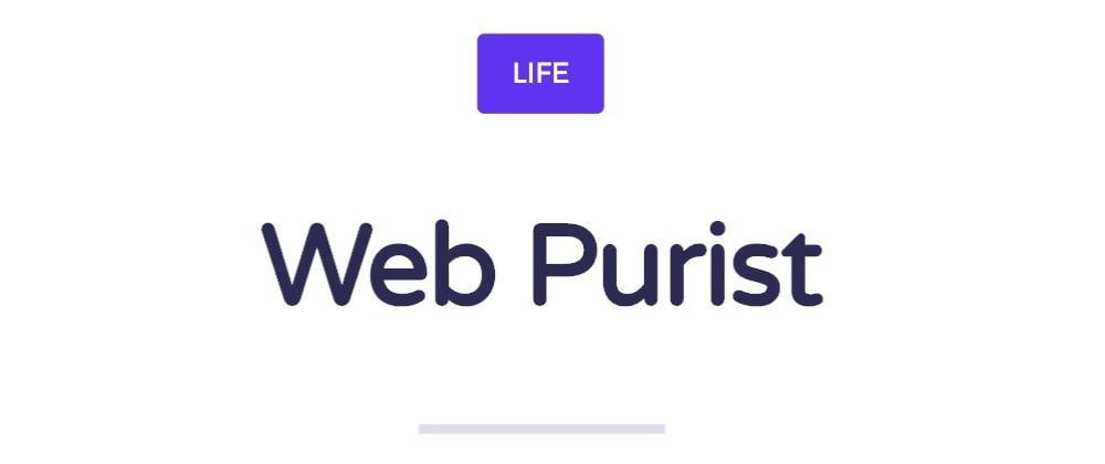 Cover image for Being a Web Purist