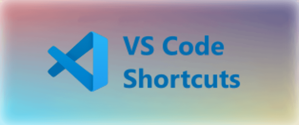 Cover image for 9 VS Code Shortcuts for Faster Programming