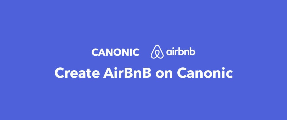 Cover image for Creating an Airbnb clone