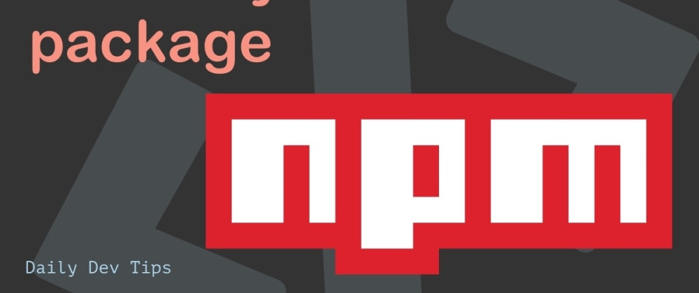 Cover image for Publish your own NPM package