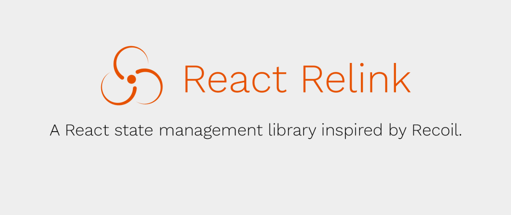 Cover image for State Management with React Relink