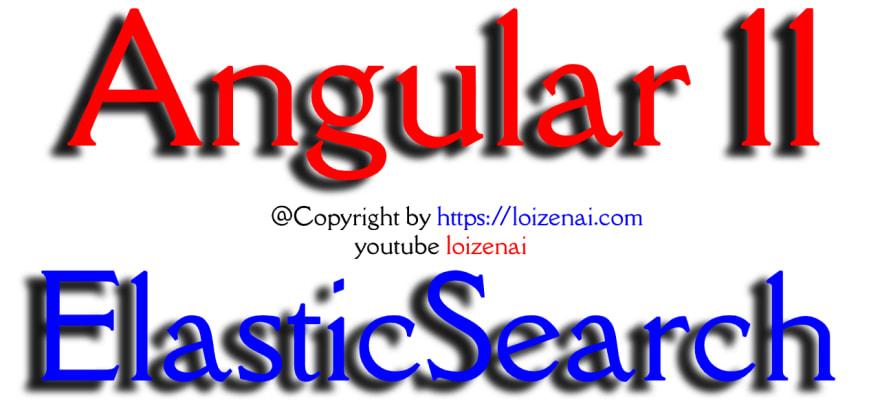 Angular 11 ElasticSearch Example