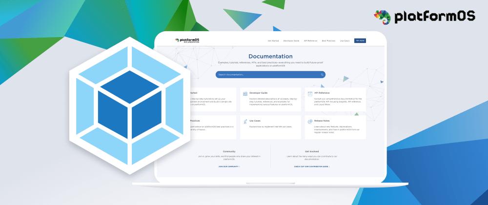 Cover image for  platformOS Documentation Site Webpack Setup