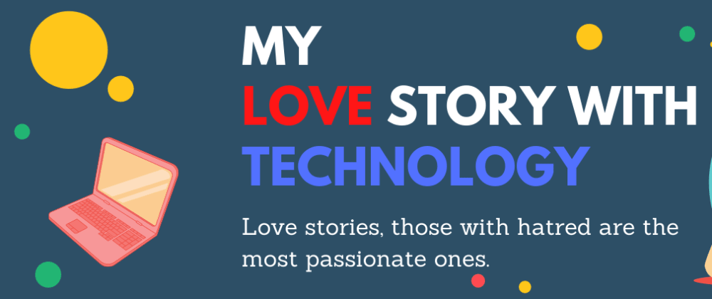 Cover image for My Love Story with Technology