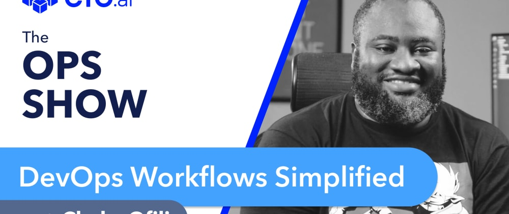 Cover image for 13 Ways to Simplify Your DevOps Workflows