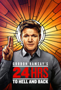 Gordon Ramsay's 24 Hours to Hell and Back Season 2 (Complete)