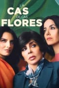 The House of Flowers Season 1 (Complete)