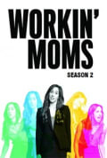 Workin' Moms Season 2 (Complete)