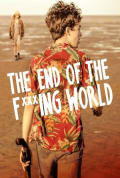 The End of the Fucking World Season 1 (Complete)