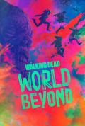 The Walking Dead: World Beyond Season 1 (Added Episode 1)