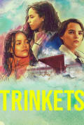 Trinkets Season 2 (Complete)
