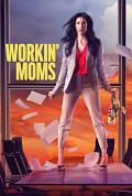 Workin' Moms Season 4 (Added Episode 3)