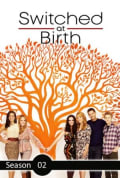 Switched at Birth Season 2 (Complete)