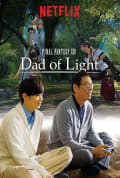 Final Fantasy XIV: Dad of Light Season 1 (Complete)