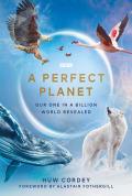 A Perfect Planet Season 1 (Complete)