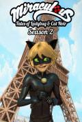 Miraculous: Tales of Ladybug & Cat Noir Season 2 (Complete)