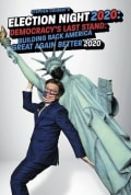 Stephen Colbert's Election Night 2020: Democracy's Last Stand: Building Back America Great Again Better 2020 (2020)