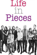 Life in Pieces Season 3 (Complete)