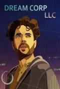 Dream Corp LLC Season 1 (Complete)
