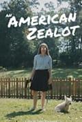 An American Zealot (2021)