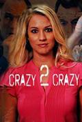Crazy 2 Crazy (2021)
