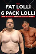 From Fat Lolli to Six Pack Lolli: The Ultimate Transformation Story (2020)