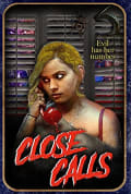 Watch Close Calls Full HD Free Online