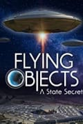Flying Objects: A State Secret (2020)