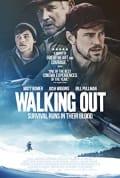 Watch Walking Out Full HD Free Online