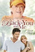 Watch Back to You and Me Full HD Free Online
