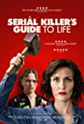 A Serial Killer's Guide to Life (2019)