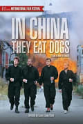 Watch In China They Eat Dogs Full HD Free Online