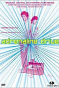 Adrenaline Drive (1999)