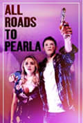 All Roads to Pearla (2019)