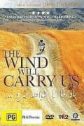Watch The Wind Will Carry Us Full HD Free Online