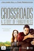 Watch Crossroads: A Story of Forgiveness Full HD Free Online