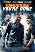 Watch Tomorrow You're Gone Full HD Free Online
